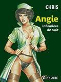 Angie; infirmière de nuit