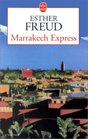 Marrakech express par Esther Freud