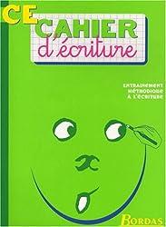 CAHIER D'ECRITURE CE    (Ancienne Edition)