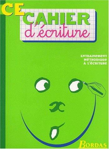 CAHIER D'ECRITURE CE    (Ancienne Edition) par Cahiers de Bordas