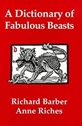A Dictionary of Fabulous Beasts (0)