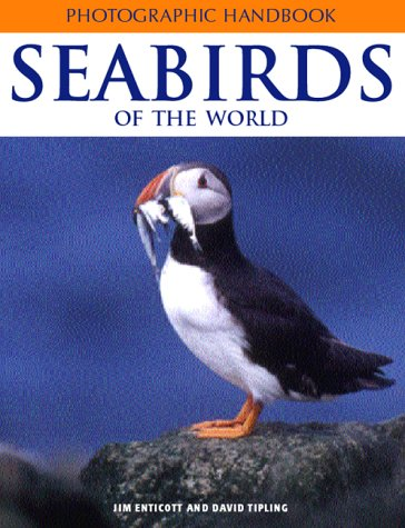 Seabirds of the World (Photographic Handbooks)
