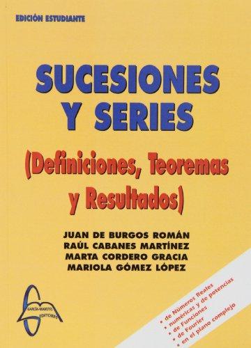 Sucesiones y series - definiciones, teoremas y resultados