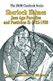 Sherlock Holmes Jazz Age Parodies and Pastiches II: 1925-1930 (223B Casebook Book 8) (English Edition)