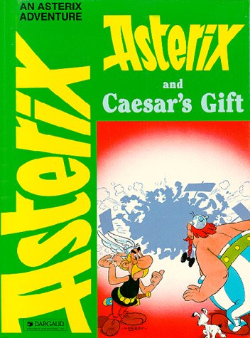 An Asterix Adventure : Asterix and Caesar's gift