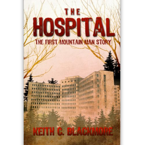 the-hospital-the-free-short-story-the-first-mountain-man-story