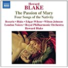 Blake: The Passion of Mary/ Four Songs of The Nativity