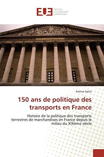 150 ans de politique des transports en France