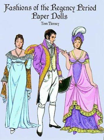 Fashions of the Regency Period Paper Dolls (Regency Kostüme)