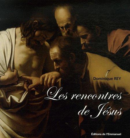 Les rencontres de Jésus