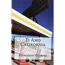 Ti Amo California (La Mia Amata America)