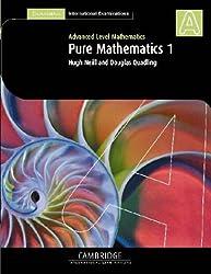 Pure Mathematics 1 (International) (Cambridge International Examinations)