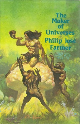 The Maker of Universes (World of Tiers, Book 1) by Philip Jos Farmer (1980) Hardcover