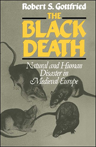 The Black Death: Natural and Human Disaster in Medieval Europe (World History Series) por Robert S. Gottfried