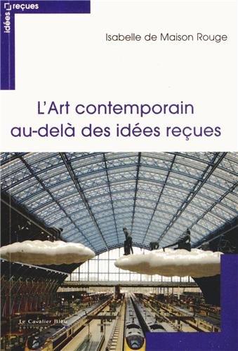 L'art contemporain au-delà des idées reçues
