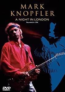 Mark Knopfler: A Night In London [DVD]