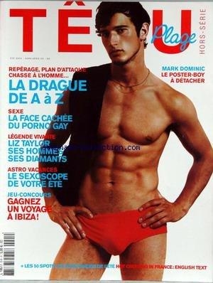 TETU [No 5] du 01/07/2004 - MARK DOMINIC - LA DRAGUE - FACE CACHEE DU PORNO GAY - LIZ TAYLOR - LE SEXOSCOPE DE VOTRE ETE.