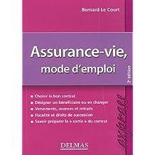 Assurance-vie, mode d'emploi