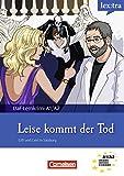 Lextra - Deutsch als Fremdsprache, A1-A2 - Leise kommt der Tod: Gift und Geld in Salzburg. Krimi-Lektüre (Lextra - Deutsch als Fremdsprache - DaF-Lernkrimis: SIRIUS ermittelt)