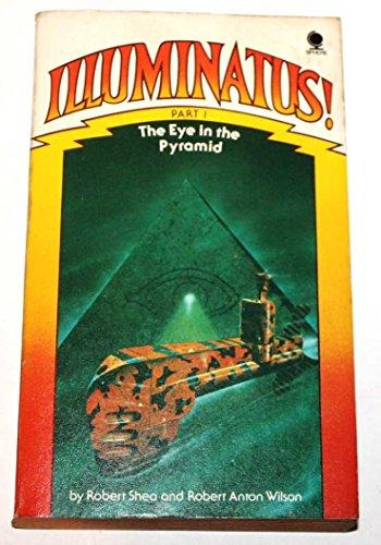 The Eye In The Pyramid (Illuminatus! 1)