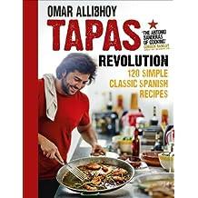 Tapas Revolution by Allibhoy, Omar (2013) Hardcover