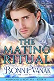 The Mating Ritual: Werewolves of Montana Book 9