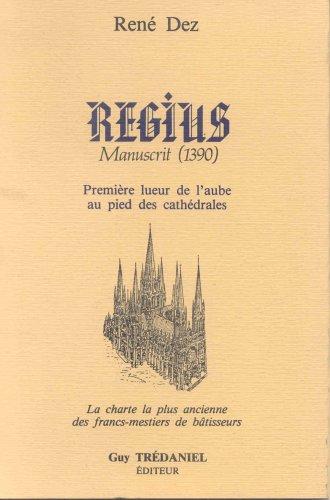 Regius manuscrit (1390) por René Dez