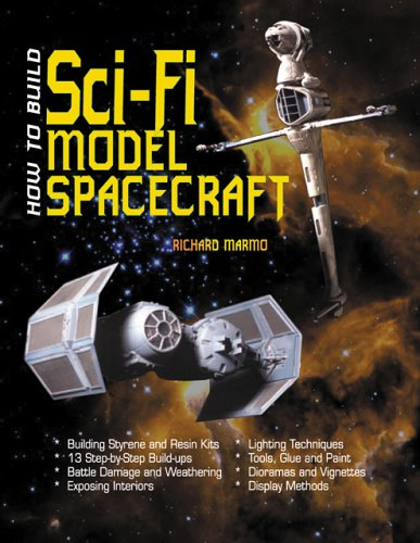 How to Build Sci-Fi Model Spacecraft por Richard Marmo