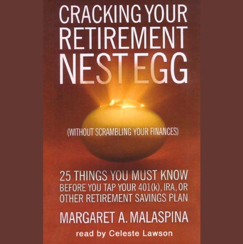 Cracking Your Retirement Nest Egg  Audiolibri