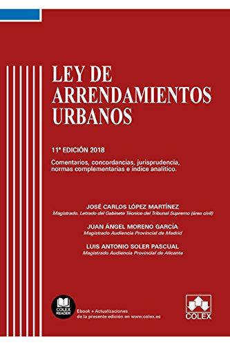 Ley de Arrendamientos Urbanos: Comentarios, concordancias, jurisprudencia, normas complementarias e índice analítico (Código Comentado)