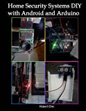 Home Security Systems DIY using Android and Arduino