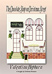 The Chocolate Shop on Christmas Street (The Snuggle Up Romance Novella Series Book 2)