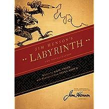 Jim Henson's the Labyrinth Novelization