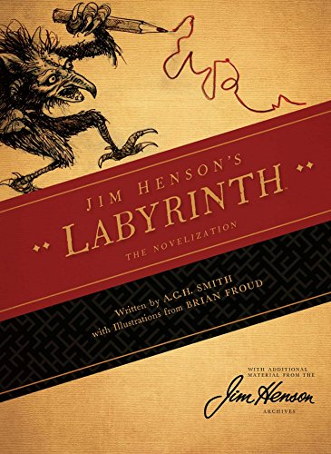 Jim Henson's the Labyrinth Novelization (C E Smith)