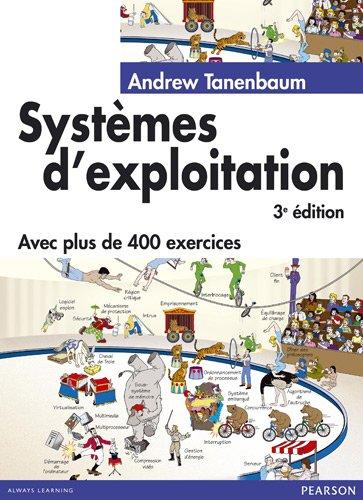 Systèmes d'exploitation 3ème Ed. par Andrew Tanenbaum