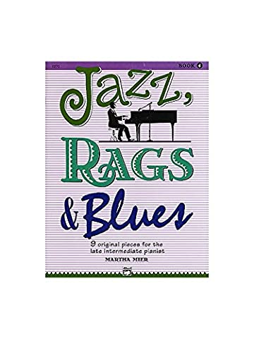 Martha Mier: Jazz, Rags And Blues - Book 4. Partitions pour Piano