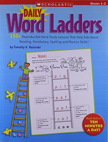 Daily Word Ladders: Grades 1-2: 150+ Reproducible Word Study Lessons That Help Kids Boost Reading, Vocabulary, Spelling and Phonics Skills! by Timothy V. Rasinski (1-Nov-2008) Paperback