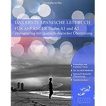 Das Erste Spanische Lesebuch für Anfänger (Spanische Lesebücher nº 1) (Spanish Edition)