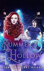 Summer Hollow: A Graveyard Guardians Prequel Novella
