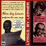 Songtexte von Alan Jay Lerner - Lyrics by Lerner: Alan Jay Lerner Performs His Own Songs