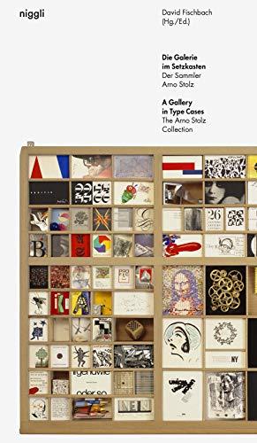 Die Galerie im Setzkasten: Der Sammler Arno Stolz