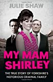 My Mam Shirley (Tales of the Notorious Hudson Family, Book 3)
