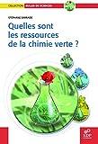 Image de Quelles sont les ressources de la chimie verte ?