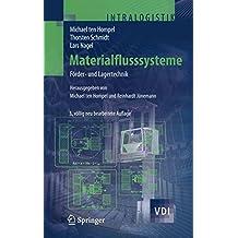Materialflusssysteme: Förder- und Lagertechnik (VDI-Buch)
