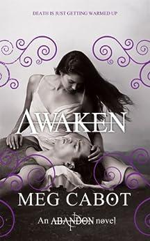 Awaken: 3/3 (Abandon Trilogy) von [Cabot, Meg]