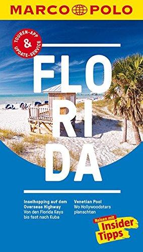 Preisvergleich Produktbild MARCO POLO Reiseführer Florida: Reisen mit Insider-Tipps. Inklusive kostenloser Touren-App & Update-Service