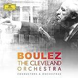 Pierre Boulez & the Cleveland Orchestra (8CD Capbox)