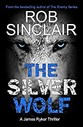 The Silver Wolf (James Ryker Book 3)