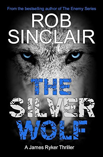 The Silver Wolf (James Ryker Book 3) (English Edition)