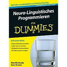 Neuro-Linguistisches Programmieren Fur Dummies (Für Dummies)
